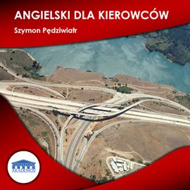 okładka Angielski dla kierowców, Audiobook | Pędziwiatr Szymon