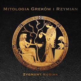 okładka Mitologia Greków i Rzymian, Audiobook | Kubiak Zygmunt