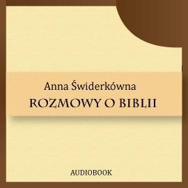 okładka Rozmowy o Biblii, Audiobook | Świderkówna Anna