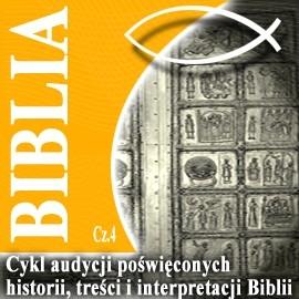 okładka Rozmowy o Biblii cz. 4, Audiobook   Steczkowski Piotr