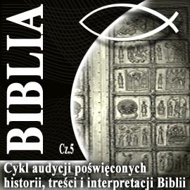 okładka Rozmowy o Biblii cz. 5, Audiobook   Steczkowski Piotr