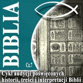 okładka Rozmowy o Biblii cz. 7, Audiobook   Steczkowski Piotr