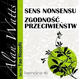 okładka Sens nonsensu i Zgodność przeciwieństw, Audiobook | Watts Alan