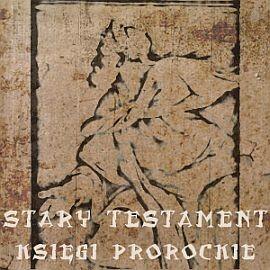 okładka Stary Testament. Księgi Prorockie, Audiobook |