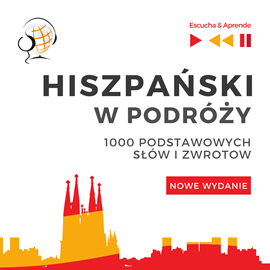 okładka Hiszpański w podróży 1000 podstawowych słów i zwrotów - Nowe wydanie, Audiobook   Guzik Dorota