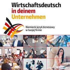 okładka Niemiecki język biznesowy w twojej firmie. Wirtschaftsdeutsch in deinem Unternehmen, Audiobook | Agnieszka Dudek
