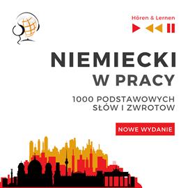 okładka Niemiecki w pracy 1000 podstawowych słów i zwrotów - Nowe wydanieaudiobook | MP3 | Dorota Guzik
