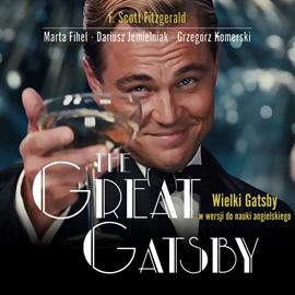 okładka The Great Gatsby. Wielki Gatsby w wersji do nauki angielskiego, Audiobook | Francis Scott Fitzgerald