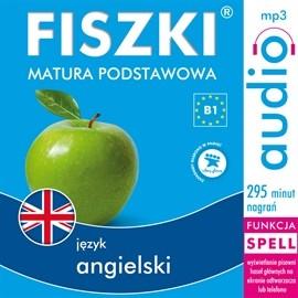 okładka FISZKI audio - j. angielski Matura podstawowa, Audiobook | Wojsyk Patrycja