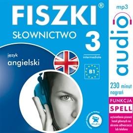 okładka FISZKI audio - j. angielski Słownictwo 3, Audiobook | Wojsyk Patrycja