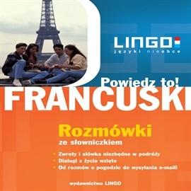 okładka Francuski: Rozmówki. Powiedz to!, Audiobook | Ewa Gwiazdecka