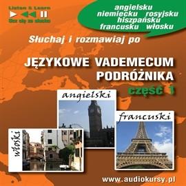 okładka Językowe Vademecum Podróżnika część 1 - Angielski, Francuski, Włoski, Audiobook | Guzik Dorota