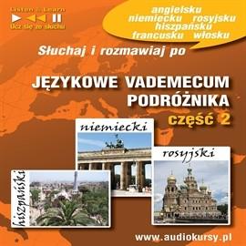 okładka Językowe Vademecum Podróżnika część 2 - Hiszpański, Niemiecki, Rosyjski, Audiobook | Guzik Dorota