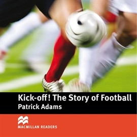 okładka Kick Off: The Story of Football, Audiobook | Adams Patrick