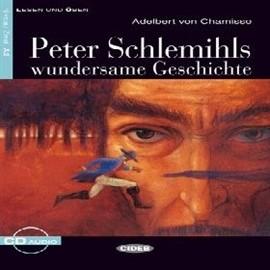okładka Peter Schlemihls wundersame Geschichte, Audiobook   EDITRICE CIDEB