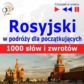 """okładka Rosyjski przedwyjazdem dla początkujących """"1000 słów izwrotów wpodróży""""audiobook   MP3   Dorota Guzik"""