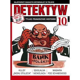okładka Detektyw nr 10/2017, Audiobook | Agencja Prasowa S. A. Polska