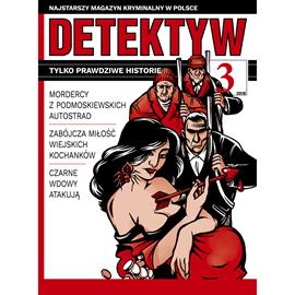 okładka Detektyw nr 3/2018audiobook | MP3 | Agencja Prasowa S. A. Polska