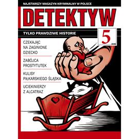 okładka Detektyw nr 5/2018audiobook | MP3 | Agencja Prasowa S. A. Polska