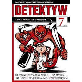okładka Detektyw nr 7/2019, Audiobook   Agencja Prasowa S. A. Polska