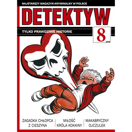 okładka Detektyw nr 8/2018, Audiobook   Agencja Prasowa S. A. Polska