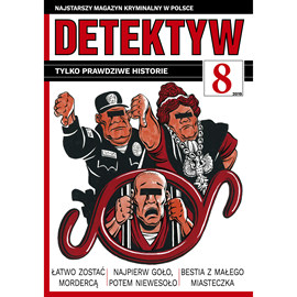 okładka Detektyw nr 8/2019, Audiobook   Agencja Prasowa S. A. Polska
