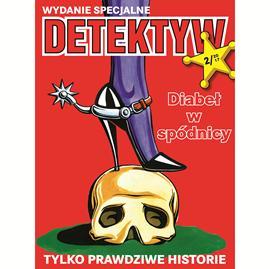 okładka Detektyw Wydanie Specjalne nr 2/2017audiobook | MP3 | Agencja Prasowa S. A. Polska