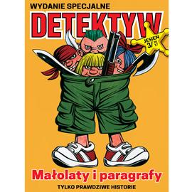 okładka Detektyw Wydanie Specjalne nr 3/2017, Audiobook | Agencja Prasowa S. A. Polska