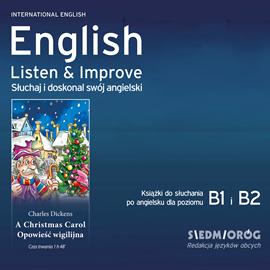 okładka English Listen & Improve - Opowieść Wigilijnaaudiobook | MP3 | Charles Dickens