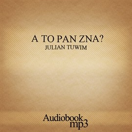 okładka A to pan zna?, Audiobook | Julian Tuwim