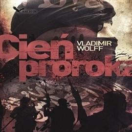 okładka Cień prorokaaudiobook   MP3   Vladimir Wolff