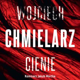 okładka Cienie, Audiobook | Chmielarz Wojciech