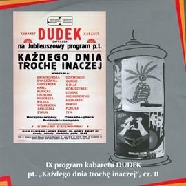 """okładka """"Każdego dnia trochę inaczej"""" cz.II Kabaret DUDEK, Audiobook   DUDEK Kabaret"""