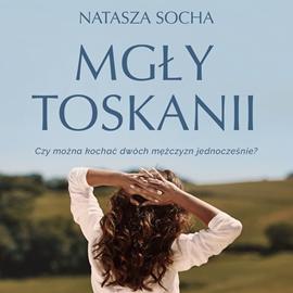 okładka Mgły Toskanii, Audiobook | Socha Natasza