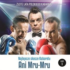 okładka Najlepsze skecze Kabaretu Ani Mru-Mru cz.1audiobook | MP3 | Mru-Mru Ani