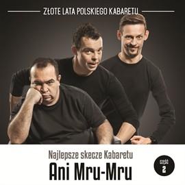 okładka Najlepsze skecze Kabaretu Ani Mru-Mru cz.2audiobook   MP3   Mru-Mru Ani