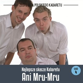 okładka Najlepsze skecze Kabaretu Ani Mru-Mru cz.4audiobook | MP3 | Mru-Mru Ani