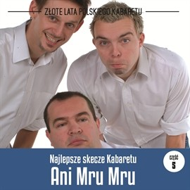 okładka Najlepsze skecze Kabaretu Ani Mru-Mru cz.5audiobook | MP3 | Mru-Mru Ani