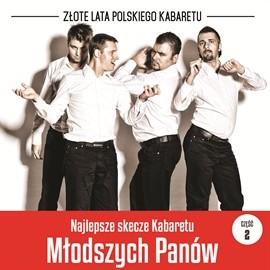 okładka Najlepsze skecze Kabaretu Młodych Panów cz. 2audiobook | MP3 | Młodych Panów Kabaret