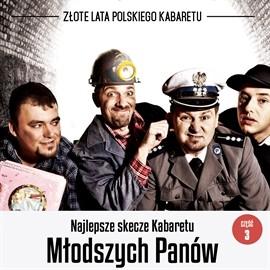 okładka Najlepsze skecze Kabaretu Młodych Panów cz. 3, Audiobook | Młodych Panów Kabaret