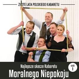 okładka Najlepsze skecze Kabaretu Moralnego Niepokoju cz.1, Audiobook | Moralnego Niepokoju Kabaret