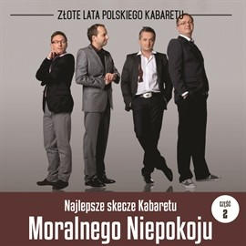 okładka Najlepsze skecze Kabaretu Moralnego Niepokoju cz.2, Audiobook | Moralnego Niepokoju Kabaret
