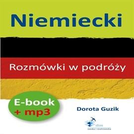 okładka Niemiecki Rozmówki w podróży + PDFaudiobook | MP3 | Dorota Guzik