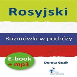 okładka Rosyjski Rozmówki w podróży + PDFaudiobook | MP3 | Dorota Guzik