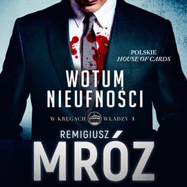 okładka Wotum nieufnościaudiobook | MP3 | Remigiusz Mróz