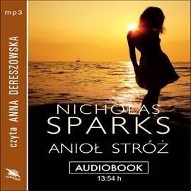 okładka Anioł stróżaudiobook | MP3 | Nicholas Sparks