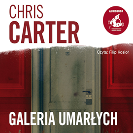 okładka Galeria umarłych, Audiobook | Carter Chris