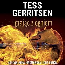 okładka Igrając z ogniem, Audiobook | Tess Gerritsen