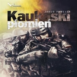 okładka Kaukaski płomień, Audiobook   Pawełek Jakub