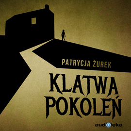 okładka Klątwa pokoleń, Audiobook | Patrycja Żurek
